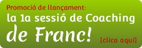 La primera sessió de Coaching de Franc